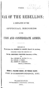 The War of the Rebellion: a compilation of the official records of the Union and Confederate armies, Volume 32, Part 2