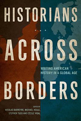 Historians Across Borders PDF