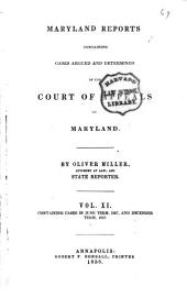 Maryland Reports: Containing Cases Argued and Adjudged in the Court of Appeals of Maryland, Volume 11