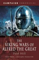 The Viking Wars of Alfred the Great PDF
