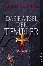 Das Rätsel der Templer: Roman