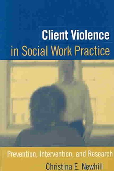 Client Violence in Social Work Practice