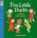 Five Little Ducks and Other Action Rhymes PDF