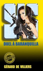 SAS 57 Duel à Barranquilla