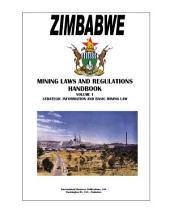 Zimbabwe Mining Laws and Regulations Handbook