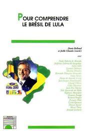 Pour comprendre le Brésil de Lula