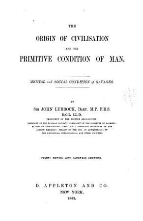 The Origin of Civilisation and the Primitive Condion of Man PDF