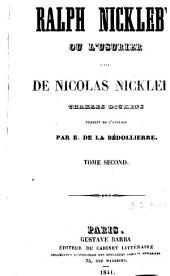 Ralph Nickleby ou l'usurier: suite de Nicolas Nickleby, Volume2