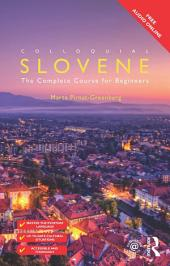 Colloquial Slovene: The Complete Course for Beginners, Edition 2