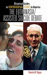 The Euthanasia Assisted Suicide Debate PDF