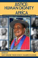 JUSTICE AND HUMAN DIGNITY IN AFRICA PDF