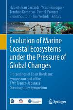 Evolution of Marine Coastal Ecosystems under the Pressure of Global Changes