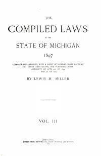 The Compiled Laws of the State of Michigan  1897