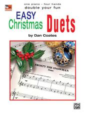 Double Your Fun: Easy Christmas Duets: Easy Piano Duet