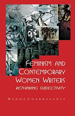 Feminism and Contemporary Women Writers PDF