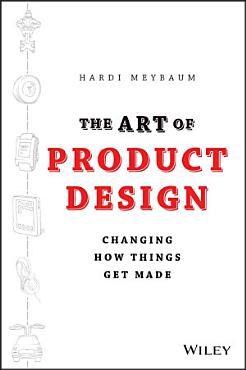 The Art of Product Design PDF