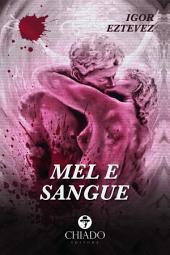 Mel e Sangue