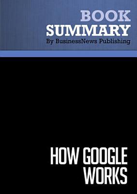 Summary  How Google Works