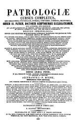 Patrologiæ cursus completus: seu, Bibliotheca universalis, integra, uniformis, commoda, oeconomica omnium SS. patrum, doctorum, scriptorumque ecclesiasticorum. Series græca, Volume 62