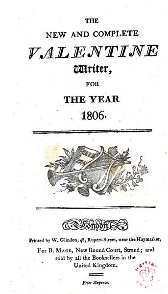Download The New and Complete Valentine Writer  for the Year 1806 Book