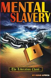 Mental Slavery The Liberation Chant Book PDF