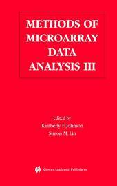 Methods of Microarray Data Analysis III: Papers from CAMDA '02