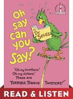 Oh, Say Can You Say? Read & Listen Edition