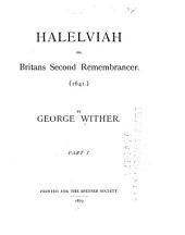 Halelviah: Or, Britans Second Remembrancer. (1641.)