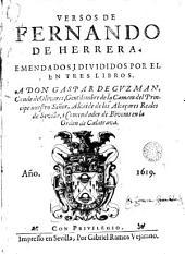Versos de Fernando de Herrera: emendados i divididos por el en tres libros ...