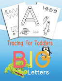 Tracing For Toddlers BIG Letters