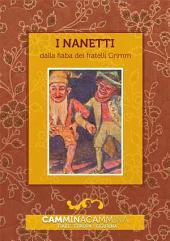 I nanetti: Audio libro illustrato con le immagini d'epoca del Museo Figurina