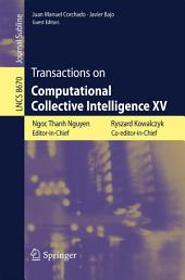 Transactions on Computational Collective Intelligence XV