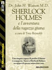 Sherlock Holmes e l'avventura della ragazza gitana