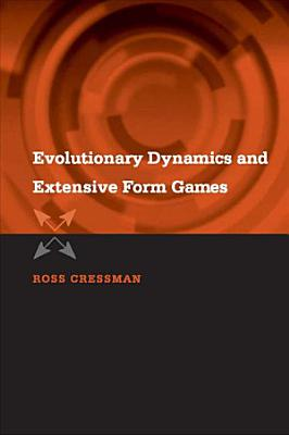 Evolutionary Dynamics and Extensive Form Games PDF
