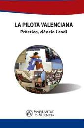 La pilota valenciana: Pràctica, ciència i codi