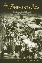 The Tenement Saga: The Lower East Side and Early Jewish American Writers