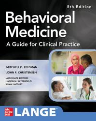 Behavioral Medicine A Guide For Clinical Practice 5th Edition Book PDF