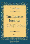 The Library Journal  Vol  2 PDF