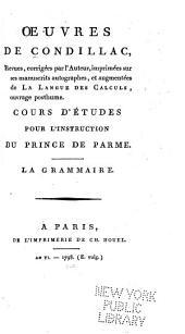 Cours d'études pour l'instruction du prince de Parme]: t. 5. La grammaíre