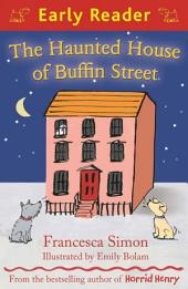 The Haunted House of Buffin Street