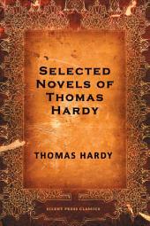 Selected Novels of Thomas Hardy