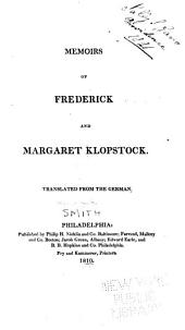 Memoirs of Frederick and Margaret Klopstock. Translated from the German [by Elizabeth Smith]