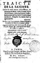 """Traicté de la saignée, contre le vieil erreur d'Erasistrate et nouveau de Botal... par David Laigneau,... 2e édition [suivie de l'Examen du livret intitulé : """"Médecin charitable"""" et du Traité de la physionomie]"""