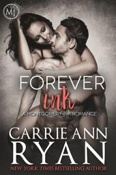 Forever Ink: (A Contemporary Erotic Montgomery Ink Romance)