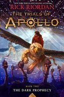The Trials of Apollo  Book Two The Dark Prophecy Book