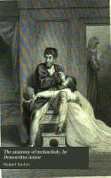 The anatomy of melancholy  by Democritus iunior PDF
