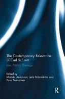 The Contemporary Relevance of Carl Schmitt PDF