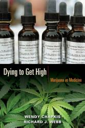 Dying To Get High Book PDF
