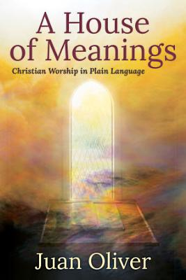 A House of Meanings