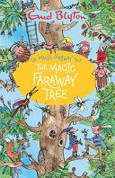 The Magic Faraway Tree  the Magic Faraway Tree PDF